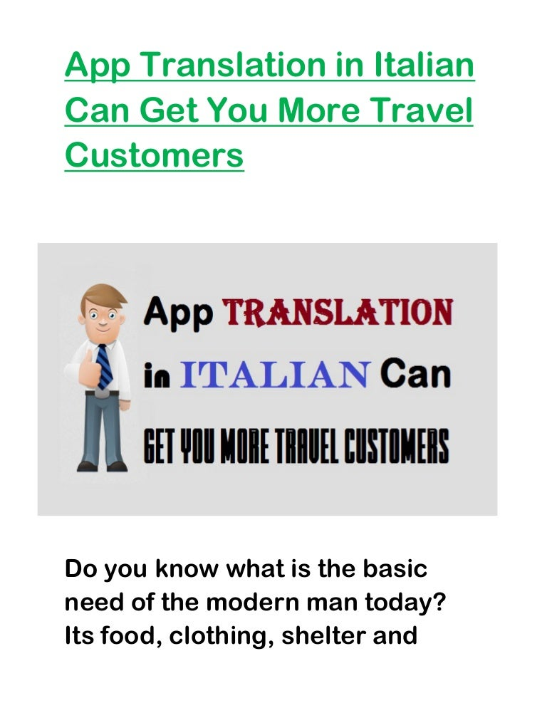 Translator Italian: App Translation In Italian Can Get You More Travel Customers
