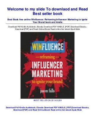 [PDF] Online Winfluence: Reframing Influencer Marketing to Ignite