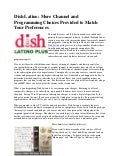Dish Latino: More Channel and Programming Choices Provided to Match Your Preferences