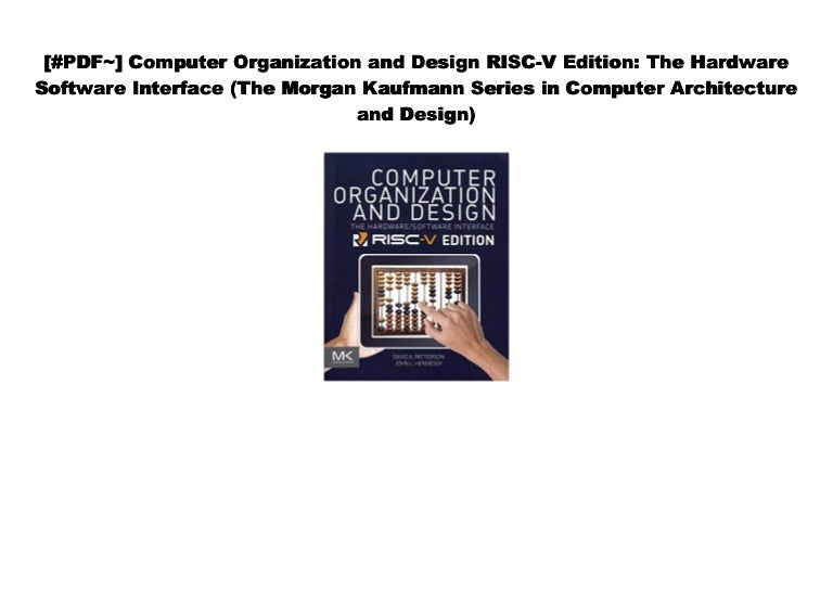 Pdf Computer Organization And Design Risc V Edition The Hardware S