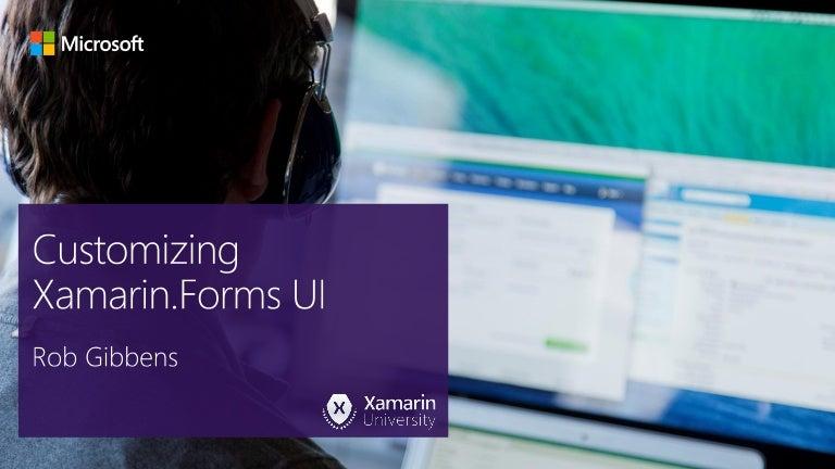 Customizing Xamarin Forms UI
