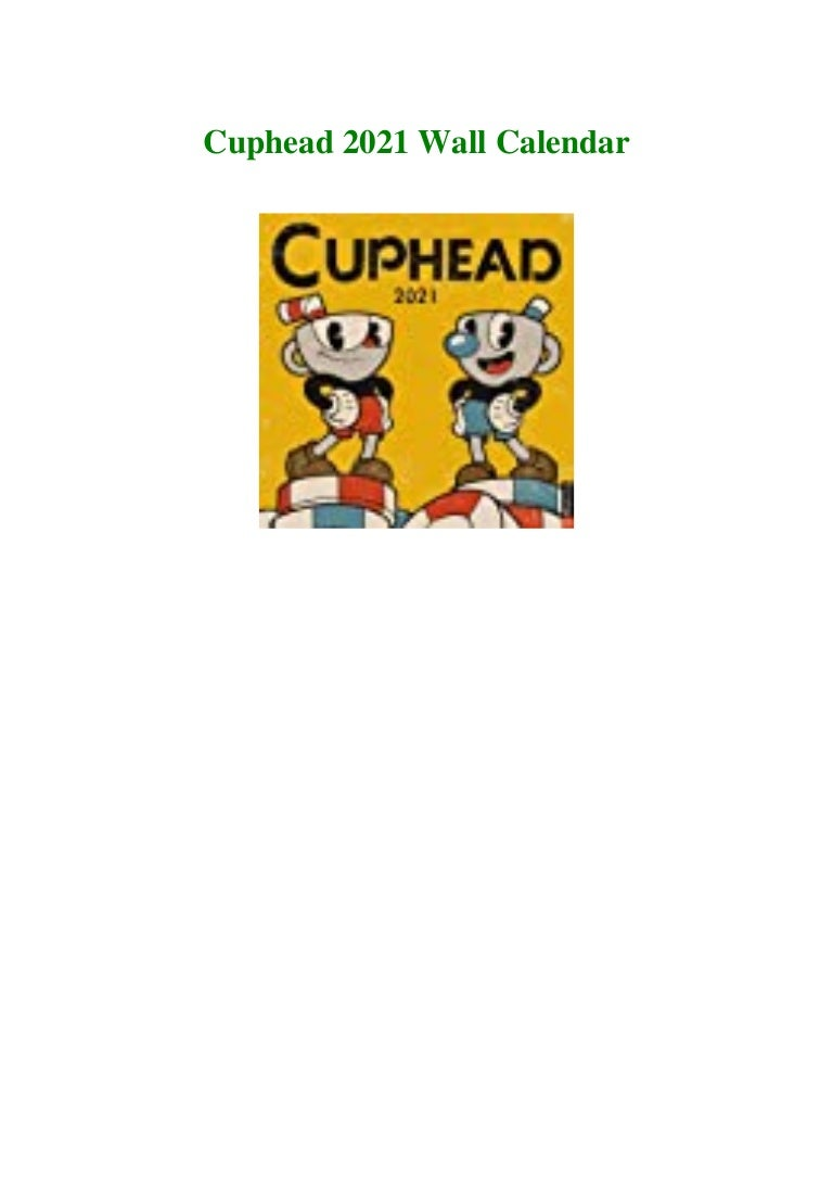 Free Ebook [PDF] Download Cuphead 2021 Wall Calendar Ebook