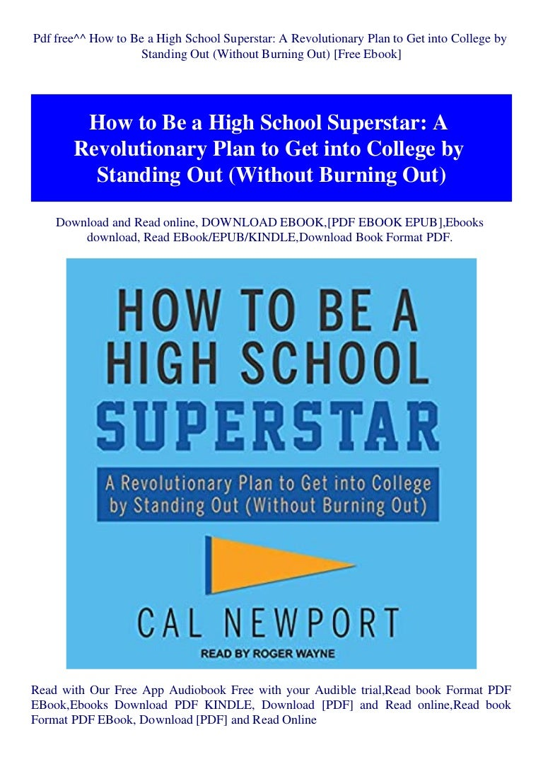 Free Pdf free^^ How to Be a High School Superstar A Revolutionary Plan to Get into College by Standing Out (Without Burning Out) [Free Ebook]