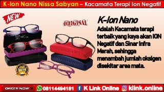 K-Ion Nano Nissa Sabyan K-Link Di Sarolangun WA 08114494181