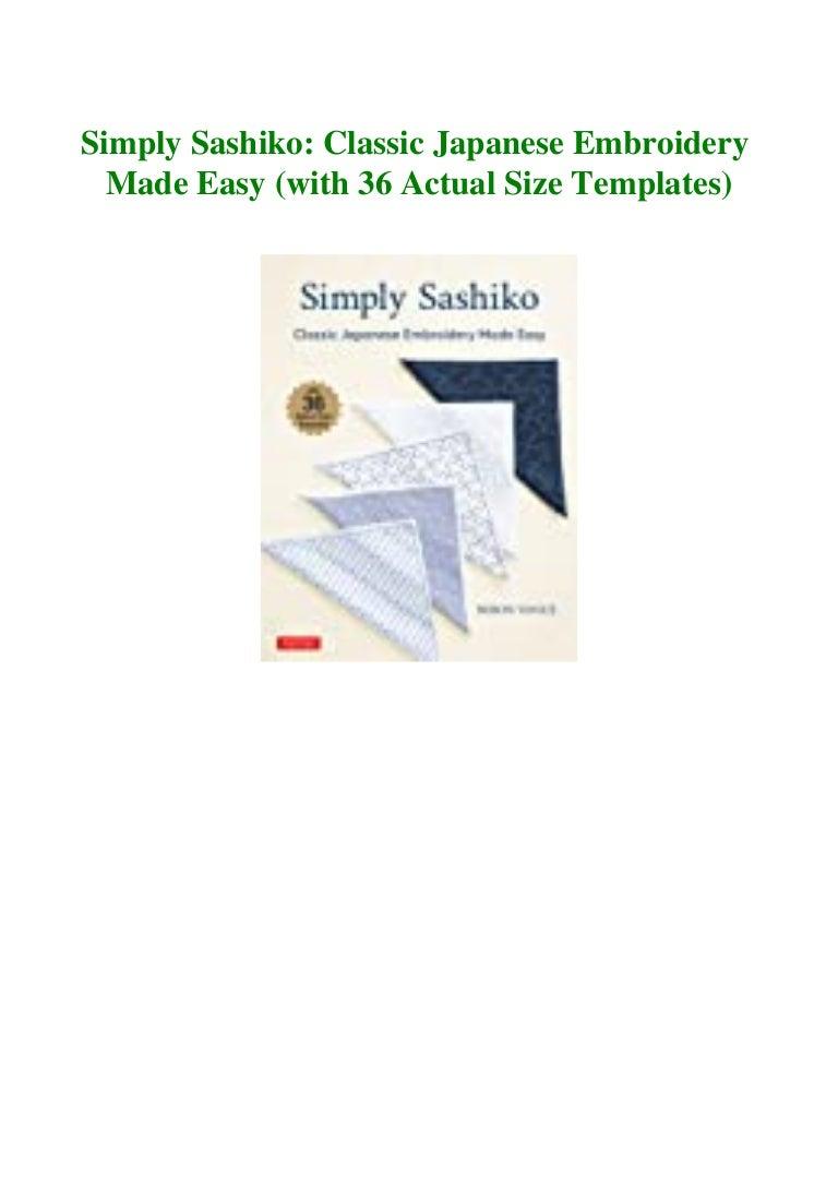 Free Ebook [PDF  mobi  ePub] Simply Sashiko Classic Japanese Embroidery Made Easy (with 36 Actual Size Templates) #DOWNLOAD@PDF