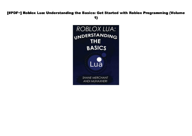 Lua Learning S Roblox Doc Roblox Lua Understanding The Basics Get Started With Roblox P