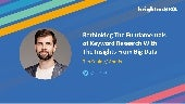 Rethinking The Fundamentals of Keyword Research With The Insights From Big Data by Tim Soulo, Ahrefs