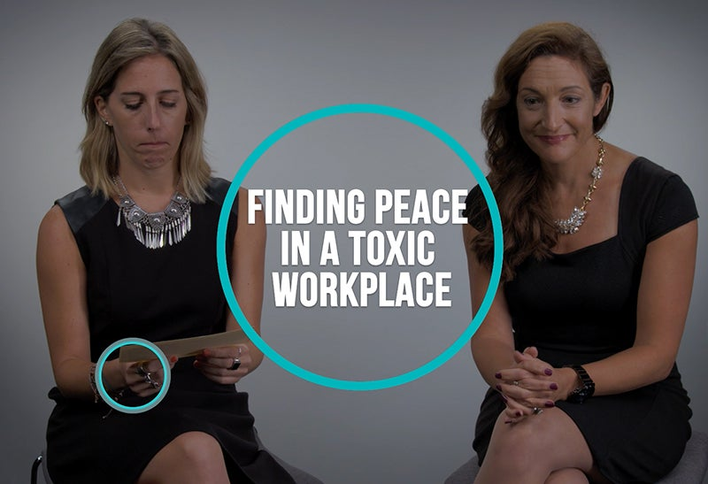 Finding Peace in a Toxic Workplace