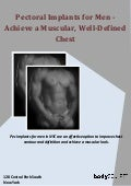 Pectoral Implants for Men - Achieve a Muscular, Well-Defined Chest