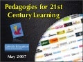 Pedagogies for 21st Century Learning (2007)