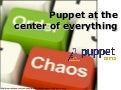 Puppet Camp Berlin 2015: Puppet at the center of everything - with a little help from the Forge