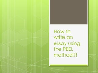 Peel essay writing