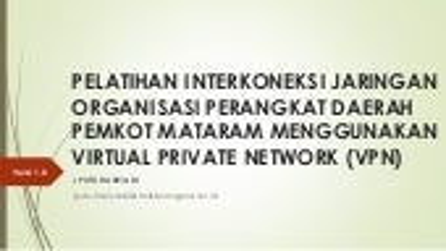 Pelatihan Interkoneksi Jaringan OPD PEMKOT Mataram menggunakan VPN