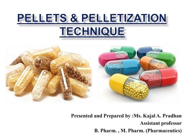 Pelletization