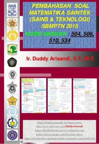 Pembahasan Soal Matematika Saintek SBMPTN 2015 Kode Naskah 504-506-510-534_Duddy Arisandi_25-10-2017