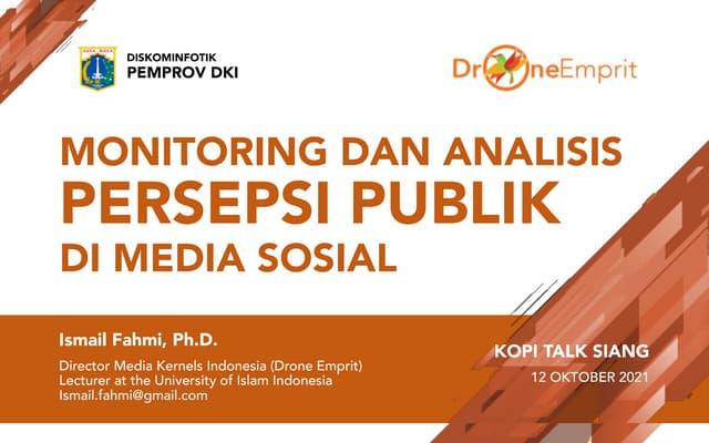 Monitoring dan Analisis Persepsi Publik di Media Sosial