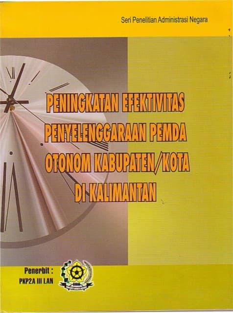 Peningkatan Efektivitas Penyelenggaraan Pemda Otonom Kabupaten/Kota di Kalimantan