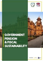 GOVERNMENT PENSION & FISCAL SUSTAINABILITY