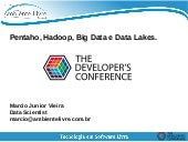 Pentaho, Hadoop , Big Data e Data Lakes