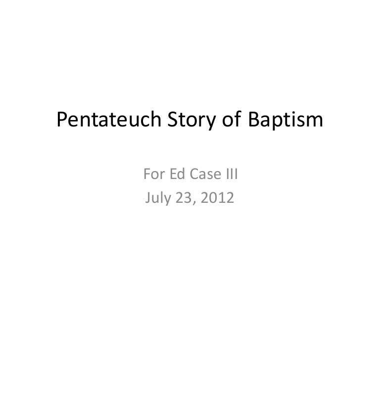 Pentateuch Story of Baptism , Bible Study Topics