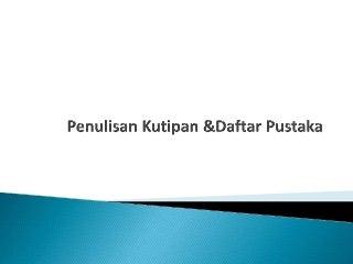 Penulisan kutipan-daftar-pustaka-2012
