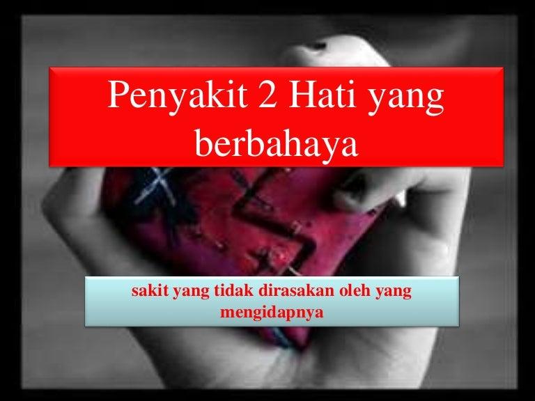 Penyakit 2 Hati Yang Berbahaya