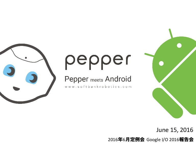 pepper meets android