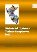 Perú - Historia del Turismo y Turismo Receptivo 2013