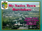 My Native Town Barvinkove