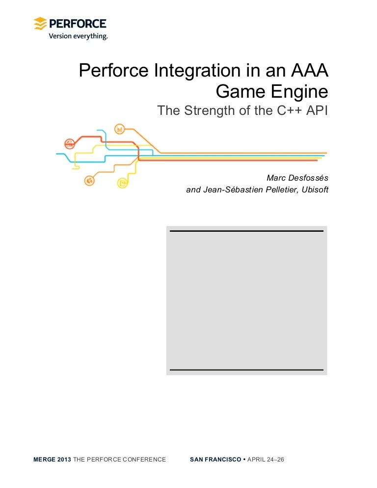 Ubisoft] Perforce Integration in a AAA Game Engine