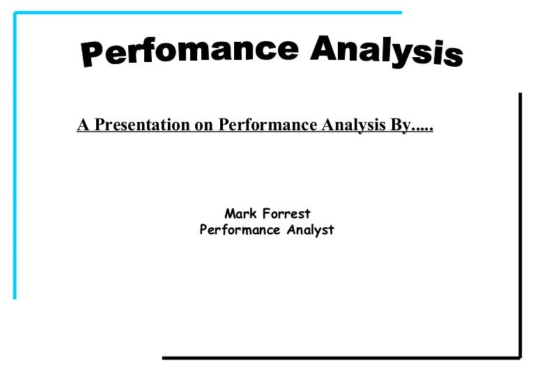 Performance analysis presentation