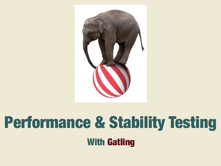 Performance and stability testing \w Gatling