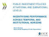 Incentivising performance across temporal and institutional horizons