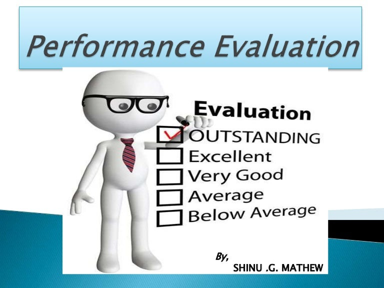 Performance Evaluation { By Shinu }