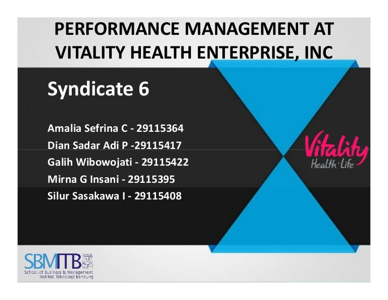 performance management and vitality health enterprises Custom performance management at vitality health enterprises, inc harvard business (hbr) case study analysis & solution for $11 leadership & managing people case.