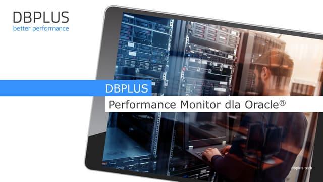 DBPLUS Performance Monitor dla Oracle