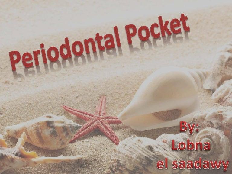 Periodontal pocket.