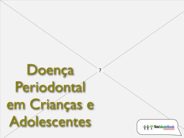Periodontia em odontopediatria