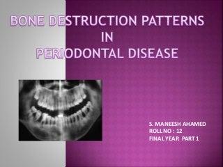 Patterns of bone destruction in periodontics