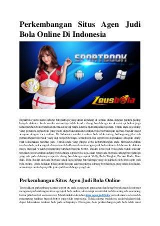 Perkembangan situs agen judi bola online di indonesia