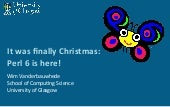 It was finally Christmas: Perl 6 is here!