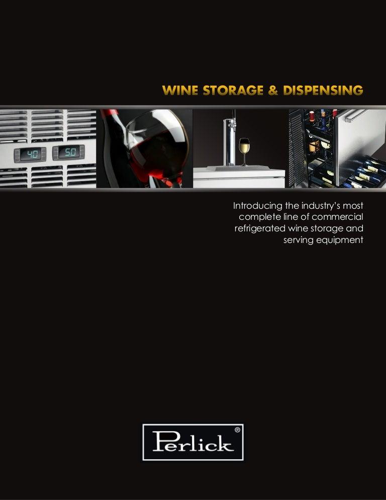 perlick wine guide web rh slideshare net Schematic Circuit Diagram Light Switch Wiring Diagram