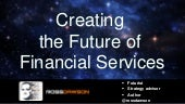 Creating the Future of Financial Services