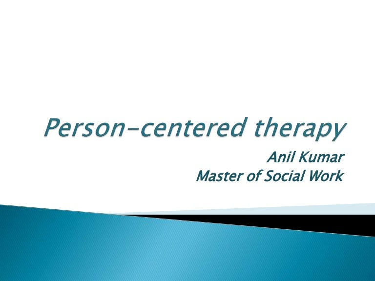 'evaluate the claim that person centred therapy Person-centered therapy was a fundamental shift from what had to that point in time come to typify mental health and psychology whereas prior to carl roger's evolutionary work mental health was personified by the cold, mechanistic processes of freud.