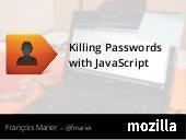 Killing Passwords with JavaScript