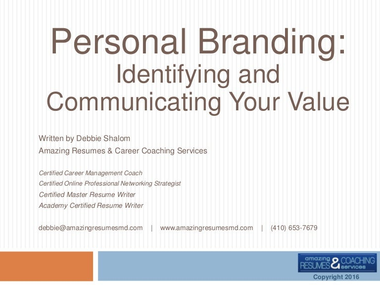 Personal Branding: Identifying & Communicating Your Value