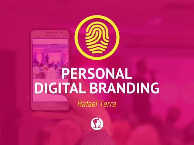 Personal Digital Branding - A sua marca pessoal na web