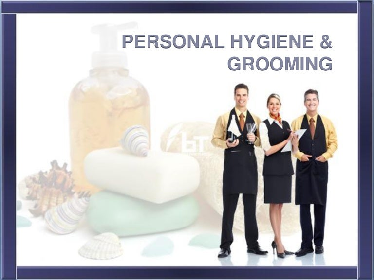 Health and Safety - Personal Hygiene