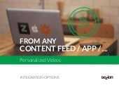 Personalized videos integrations