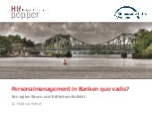 Personalmanagement in Banken quo vadis?